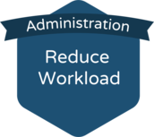 administration: reduce workload