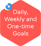 daily, weekly and one-time goals