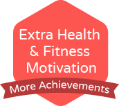 Extra Health & Fitness Motivation More Achievements
