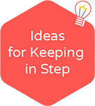 ideas for keeping in step